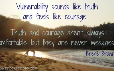 The Courage of Vulnerability