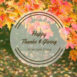 TONE THANKSGIVING 2015